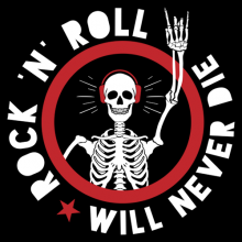 Rock n roll will never die skeleton rock on sign