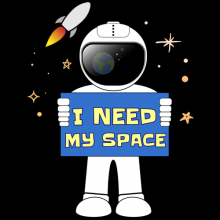 I need my space Astronaut in space holding a signboard t-shirts