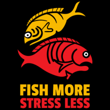 Fish more stress less fishing apparel and clothing