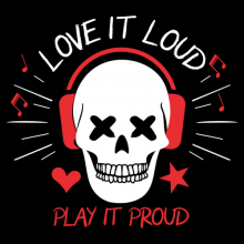 Rock n Roll Love it Loud Play it Proud Skull with headset
