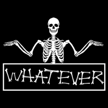 Whatever skeleton