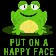 put on a happy face frog black Clothes