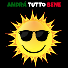 Andrá Tutto Bene Italia Everything will be alright Italy