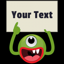 Monster Holding Blank Sign Add Your Own Custom Text T-shirts