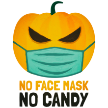 Halloween pumpkin No face mask no candy During COVID-19